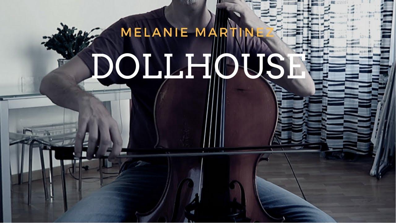 Melanie Martinez - Dollhouse for cello and piano (COVER)