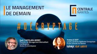 Decryptage#1 - Le management de demain