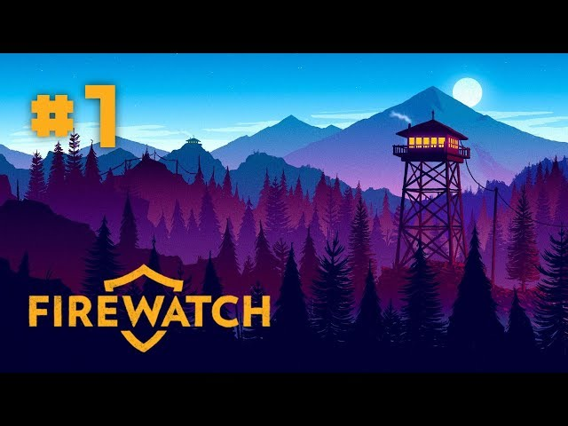 Firewatch - EP 1 - Messing with Teenagers in the Woods