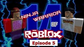Ninja Warrior of Roblox Tournament 14, Episode 5