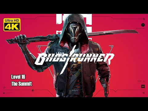 Ghostrunner Campaign Game Walkthrough Level 16 The Summit |