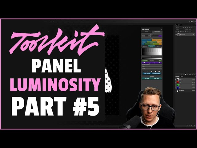 Luminosity Panel (part#5)