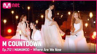 [MAMAMOO - Where Are We Now] Comeback Stage   #엠카운트다운 EP.712   Mnet 210603 방송
