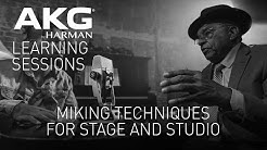 AKG Learning Sessions: Miking Techniques for Stage & Studio