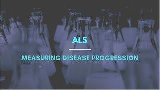 ALS: Measuring disease progression