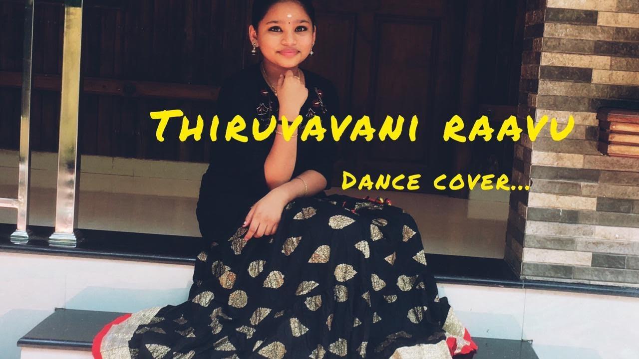 Download THIRUVAVANI RAAVU DANCE COVER