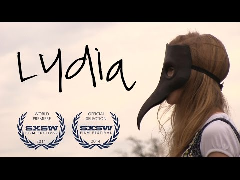 Lydia - 2014 SXSW Accepted High School Short