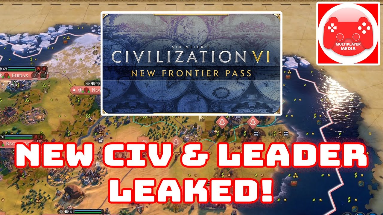 Civ 6: January DLC - What We Know! (New Frontiers Pass Leak + More)