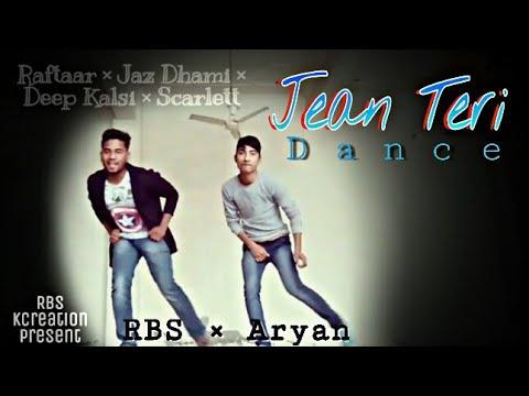 Jean Teri   Raftaar   Jazz Dhami   Dance  ...