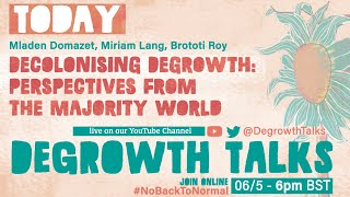 Decolonising Degrowth: voices from the majority world