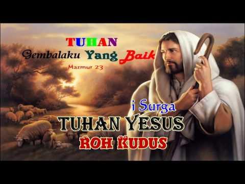 Tuhan Adalah Gembalaku  lirik  Lagu Rohani Kristen Terbaru