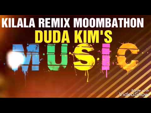 REMIX KILALAKA MOOMBATHON by DUDA KIM'S