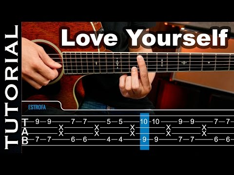 How To Play Love Yourself on guitar with tabs