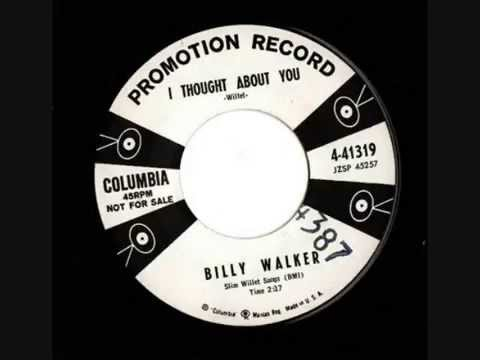 Billy Walker -  I Thought About You