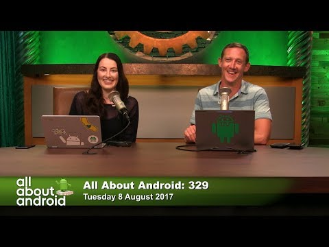 All About Android 329: Nooks and Crannies