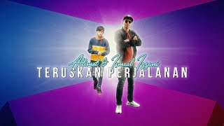 Смотреть клип Altimet & Ismail Izzani - Teruskan Perjalanan