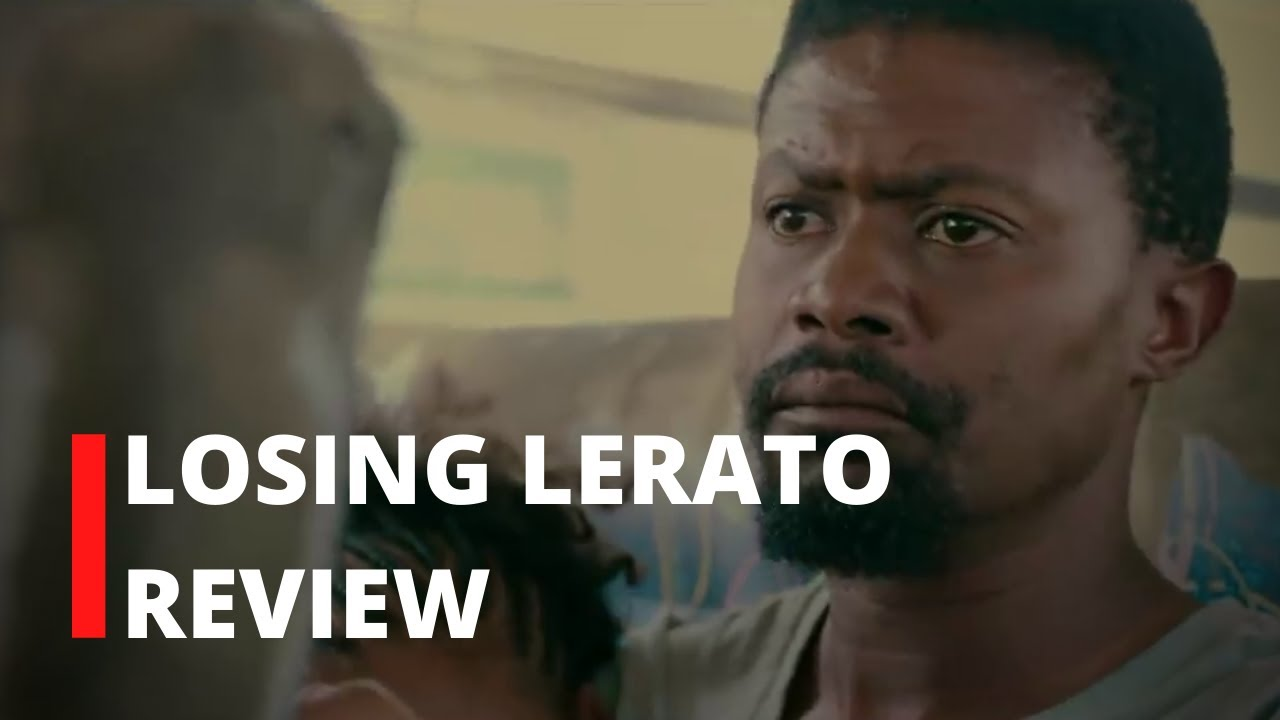 Download Losing Lerato | Review