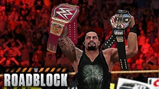 WWE 2K17 Roadblock 2016 - Roman Reigns vs Kevin Owens - Universal Championship Match! (PS4/XBOX ONE)