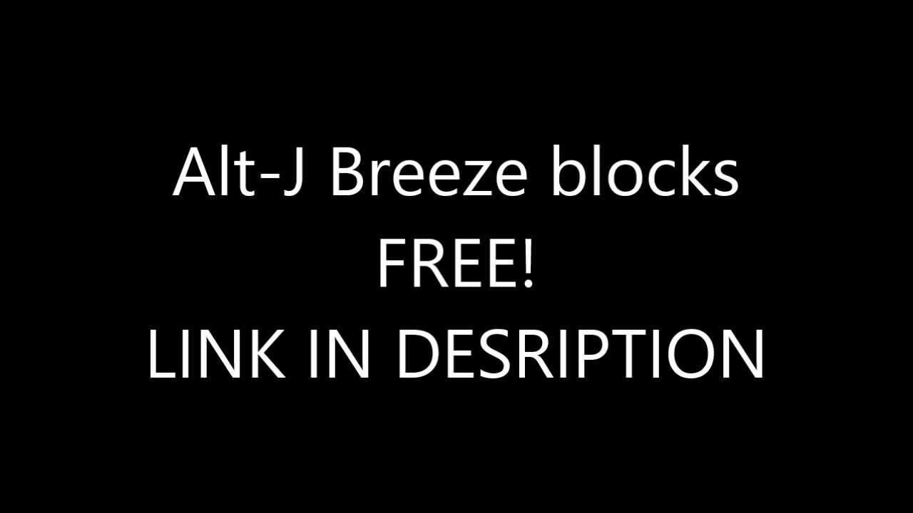 Alt-j // breezeblocks (flywire flip) by flywire free download on.