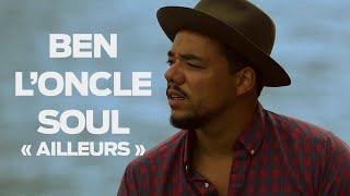 OFF SESSION - Ben l'Oncle Soul « Ailleurs »