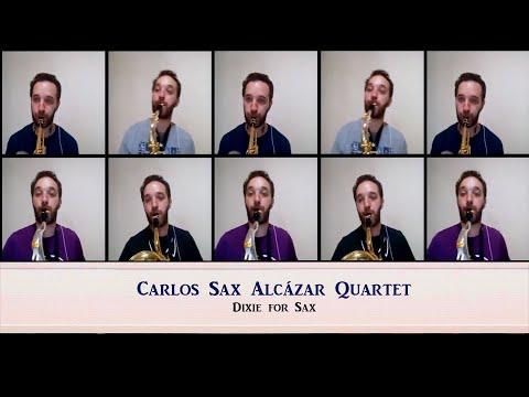 Carlos Sax Alcázar Quartet - Dixie for Sax