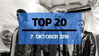 TOP 20 SINGLE CHARTS ♫ 7. OKTOBER 2018