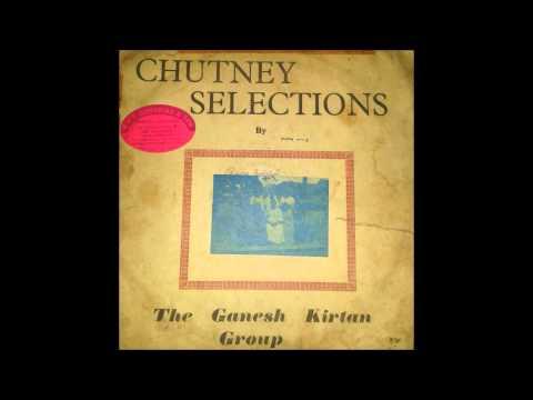 Anari Raja Nebula - The Ganesh Kirtan Group Chutney Selection