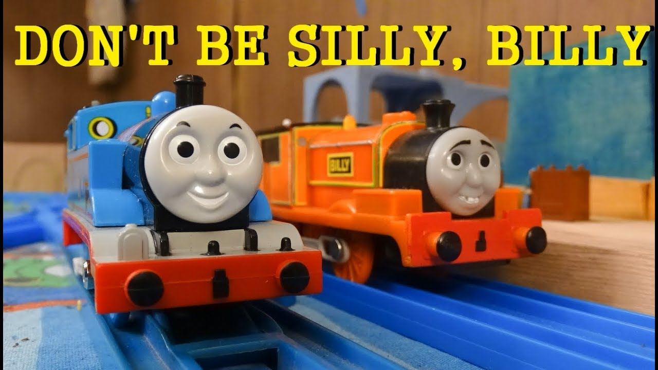 Download Tomy Trackmaster Don't Be Silly, Billy