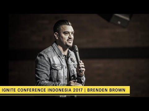 BRENDEN BROWN | Ignite conference Jakarta Oct 2017
