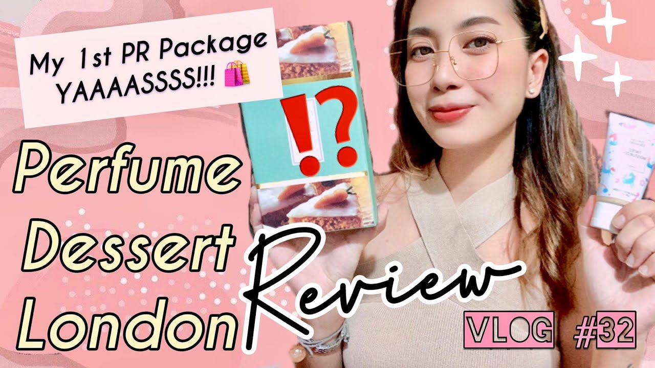 VLOG #32: 🍰 PERFUME DESSERT REVIEW 🍊 Tinted Moisturizer 🛍 MY 1st PR PACKAGE 🤩 | Ena QueenBee