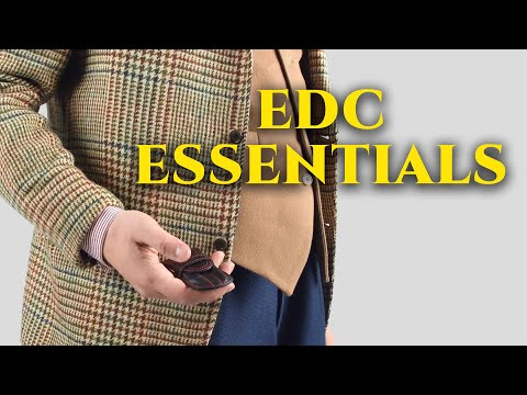 Everyday Carry Essentials EDC For The Modern & Discerning Gentleman + Top EDCs + My Pocket Dump