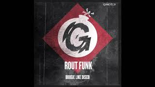 Gambar cover Rout Funk - Boogie Like Disco