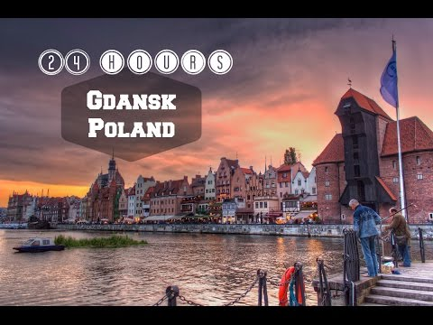 Visit Gdansk Poland in 24 hours