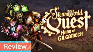 REVIEW SteamWorld Quest Hand of Gilgamech For Nintendo Switch