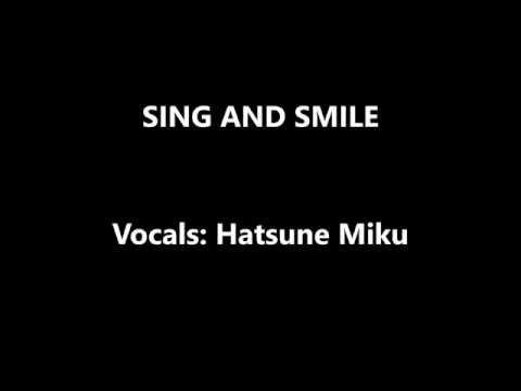 - SING AND SMILE - lyrics
