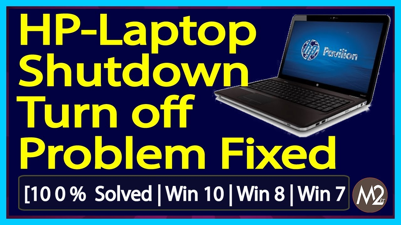 HP Laptop Won't Shut Down in Windows 10? Do This | HP Laptop Shutdown  Problem 1000 % Fixed