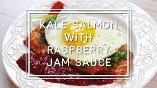 Kale Salmon With Raspberry Jam Sauce Recipe | Parejeda