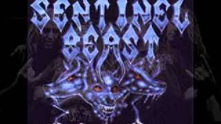 SENTINEL BEAST- Evil Is The Night