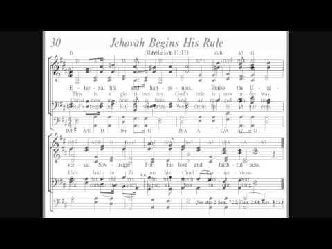 """Sing To Jehovah Song #030 """"Jehovah Begins His Rule"""" Version 2"""