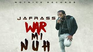 Download Jafrass - War Mi Nuh (Alkaline Diss) MP3 song and Music Video