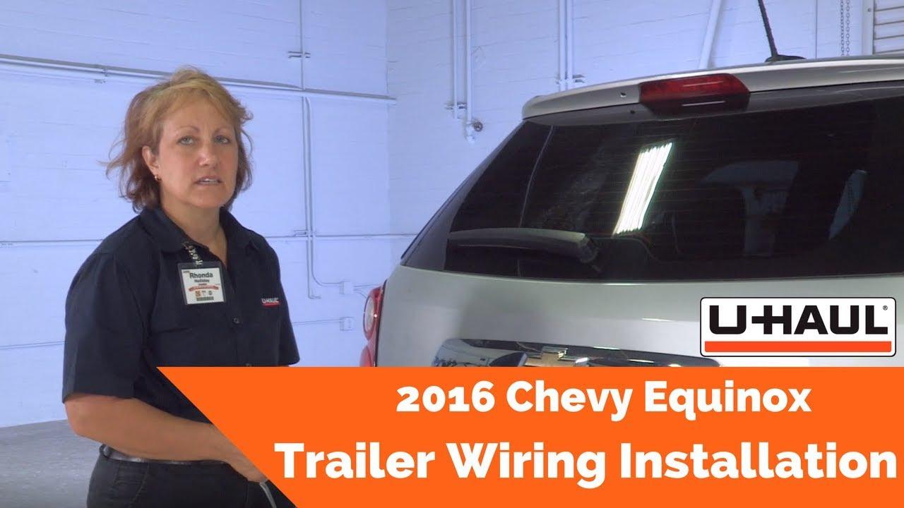 2016 Chevy Equinox Trailer Wiring Installation Youtube Uhaul