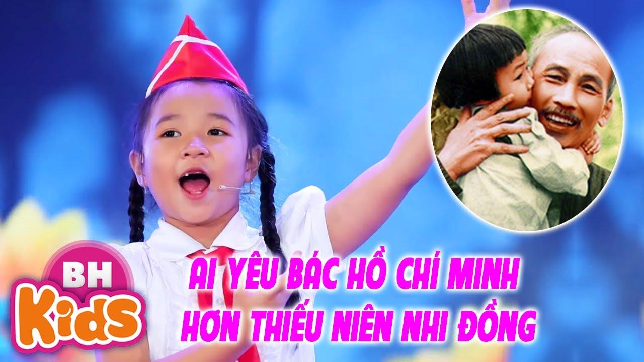 Múa Ai Yêu Bác Hồ Chí Minh Hơn Thiếu Niên Nhi Đồng – Nhạc Thiếu Nhi Hát Về Bác Hồ Hay Nhất