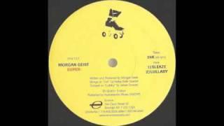 "Morgan Geist - Lullaby (Original ""Super Ep"" Version) [Environ, 2001]"