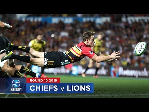 Chiefs v Lions | Super Rugby 2019 Rd 10 Highlights
