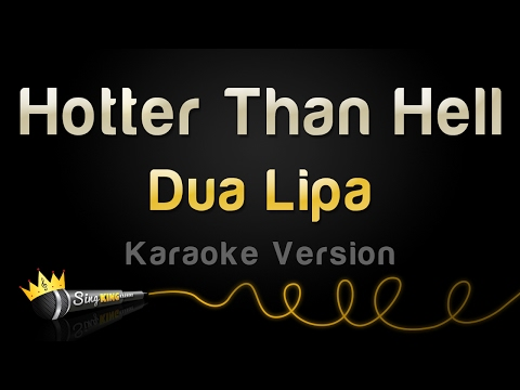 Dua Lipa - Hotter Than Hell (Karaoke Version)