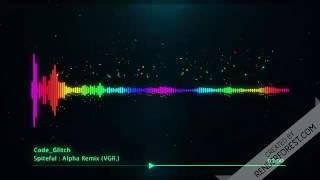 Spiteful : Alpha Remix (VGR.)