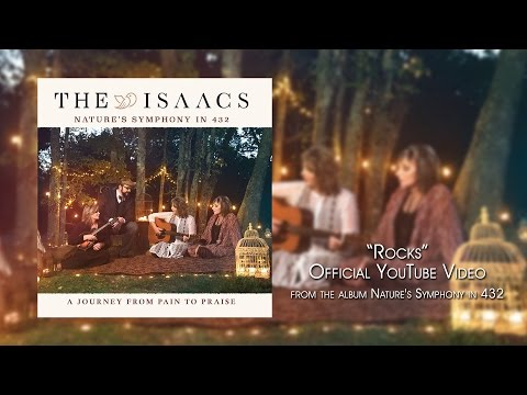 The Isaacs - Rocks - Official Youtube Video