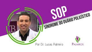 SOP - síndrome do ovário policístico