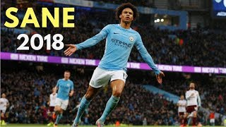 Leroy Sane 2018 ● Shape of You - Skills & Goals | HD