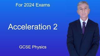 GCSE Physics (9-1) Acceleration 2